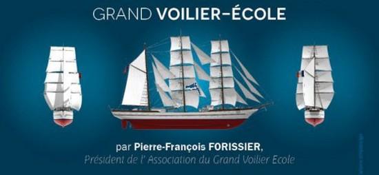 Tout savoir sur l'association de l'Amiral Forissier : Le Grand Voilier Ecole